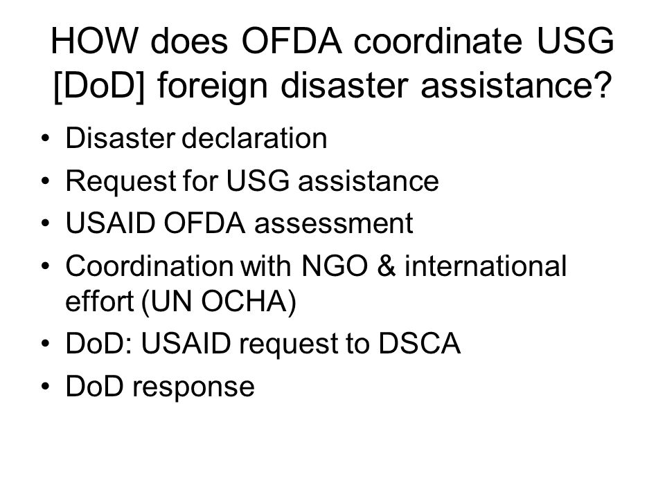 HOW does OFDA coordinate USG [DoD] foreign disaster assistance
